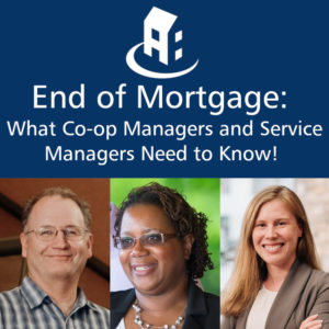 """The CHF Canada logo, the text """"End of mortgage: What co-op managers and service managers need to know"""", with images of the three CHF Canada staff who will be presenting the webinar"""