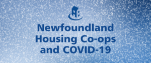 COVID-19 and Newfoundland housing co-ops