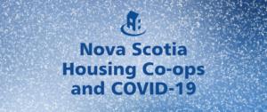 COVID-19 and Nova Scotia housing co-ops