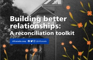 CHF Canada launches Reconciliation Toolkit