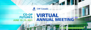 How to pitch your co-op on attending CHF Canada's 2021 #CoopFutures Annual Meeting