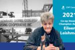 "2021 Co-op Housing Champion Eileen Leishman, ""a dreamer, a driver and a doer"""